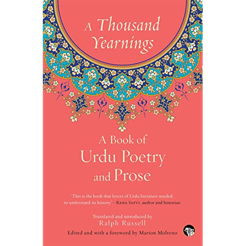 A Thousand Yearnings: A Book of Urdu Poetry & Prose