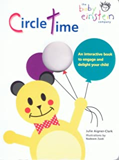 Circle Time: An Interactive Book to Engage and Delight Your Child (Baby Einstein)