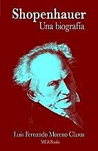 Schopenhauer. Una biografía
