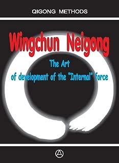 """Wingchun Neigong - The art of development of the """"Internal"""" force"""