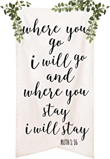 Ling's moment Calligraphy Christian Bible Verse Quotes Oversized Canvas Wedding Banner, Where You Go I Will Go Wedding Signs for Ceremony & Reception Backdrop Decoration