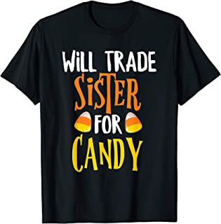 Will Trade Sister For Candy Halloween Brother Boys T-Shirt