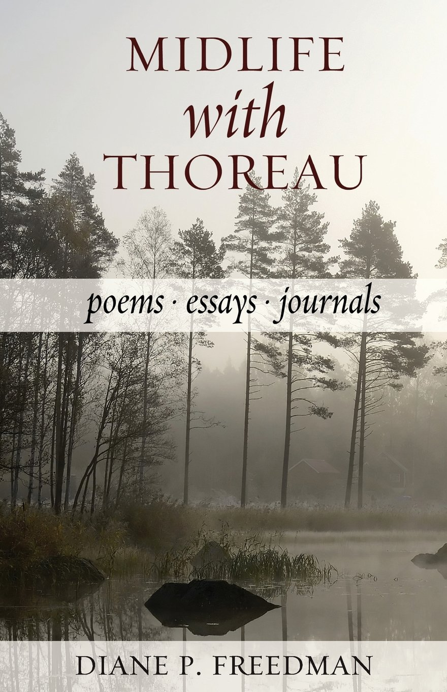 Midlife With Thoreau: Poems, Essays, Journals