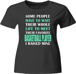 Basketball Player I Raised Mine Mom Dad Parent T-Shirt