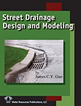 Street Drainage Design and Modeling