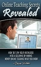 Online Teaching Secrets Revealed!