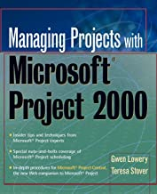 Managing Projects With Microsoft Project 2000: For Windows