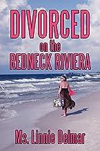 Divorced On The Redneck Riviera