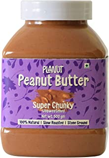 Planut Chemical Free Peanut Butter, Super Chunky, Unsweetened, 500g | All-natural, High Protein