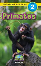 Primates: Animals That Make a Difference! (Engaging Readers, Level 2) (18)