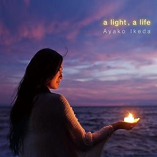 a light,a life