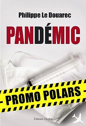 Pandémic: Promotion Spéciale : Les meilleurs polars à prix cassés ! (French Edition)
