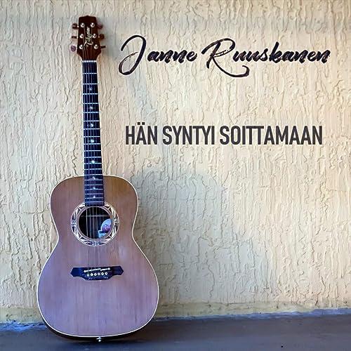 Hän syntyi soittamaan de Janne Ruuskanen en Amazon Music ...
