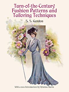 Turn-of-the-Century Fashion Patterns and Tailoring Techniques