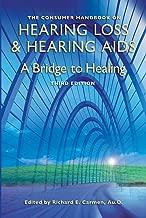 The Consumer Handbook on Hearing Loss and Hearing Aids: A Bridge to Healing