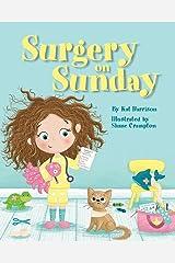 Surgery on Sunday Paperback