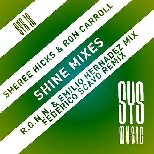 Shine Mixes de Sheree Hicks, Ron Carroll en Amazon Music ...
