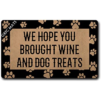 """GXFC Welcome Mat with Rubber Back We Hope You Brought Wine and Dog Treats Funny Doormat for Entrance Way Monogram Mats for Front Door Mat No Slip Kitchen Rugs and Mats 30""""(L) x 18""""(W)"""