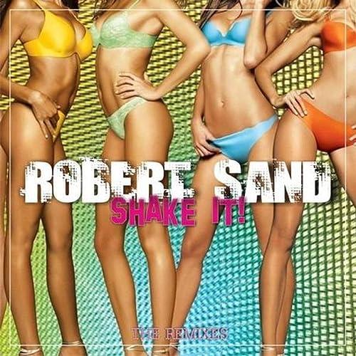Robert Sand - Shake It!