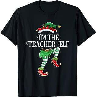 I'm the Teacher Elf Christmas Matching Family Group Gift T-Shirt