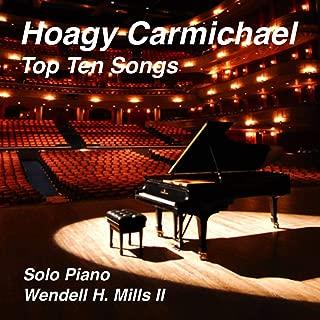 Hoagy Carmichael - Top Ten Songs