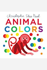 Animal Colors (Christopher Silas Neal) Board book