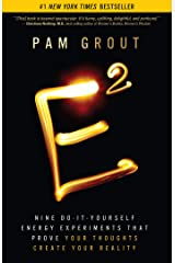 E-Squared: Nine Do-It-Yourself Energy Experiments That Prove Your Thoughts Create Your Reality Kindle Edition