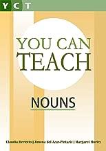 You Can Teach Nouns (You Can Teach Grammar Book 3)
