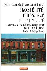 Prospérité, puissance et pauvreté: Pourquoi certains pays réussissent mieux que d'autres (Echanges) (French Edition) Paperback