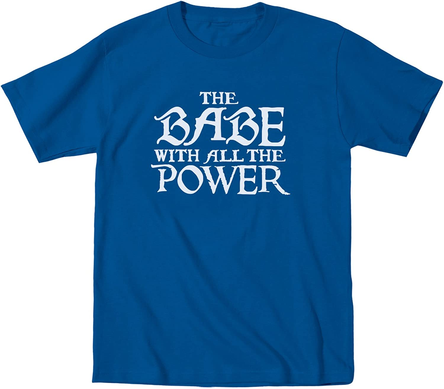 Instant Message The Babe with All The Power - Toddler Short Sleeve T-Shirt Royal Blue