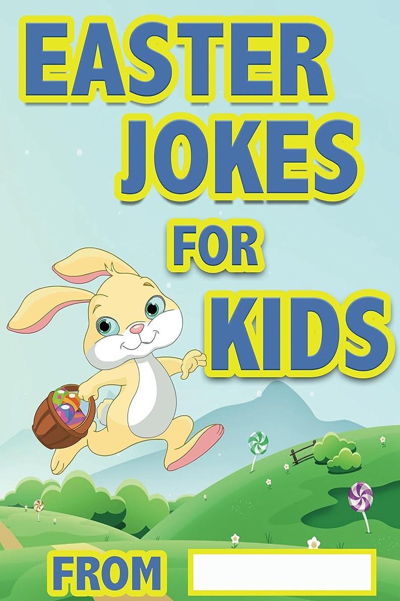 スタンド革命収容するEaster Jokes For Kids: Easter Gifts For Kids, Great Easter Basket stuffers (English Edition)