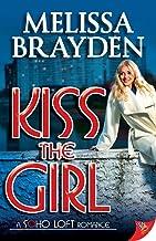Kiss the Girl (Soho Loft Romance)