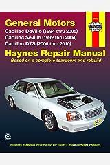 Cadillac DeVille (94-05), Seville (92-04), & DTS (06-10) Haynes Repair Manual Paperback