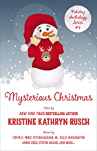 Mysterious Christmas: A Holiday Anthology (Holiday Anthology Series Book 4)