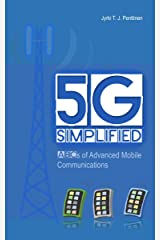 5G Simplified: ABCs of Advanced Mobile Communications Kindle Edition