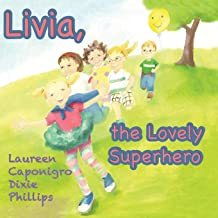 Livia, the Superhero