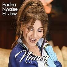Badna Nwalee El Jaw