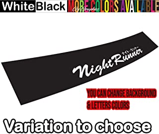 GY Vinyl Arts Night Runner Windshield Sun Visor Strip Decal Sticker Banner Graphics Low Stance Drift Illest (Black Background & White Letters)