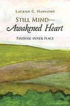 Still Mind-Awakened Heart: Finding Inner Peace