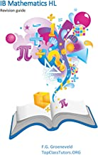 TopClassTutors.ORG International Math HL Revision Guide / www.IB-Revision-Courses.com