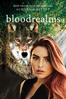 Bloodrealms: A Young Adult Paranormal Romance the Second Book in the Bloodmark Saga