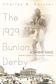 The 1929 Bunion Derby: Johnny Salo and the Great Footrace across America (Sports and Entertainment)
