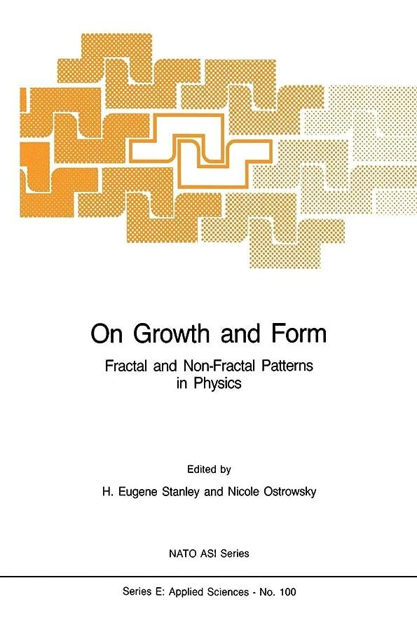 ロイヤリティ遠征場合On Growth and Form: Fractal and Non-Fractal Patterns in Physics (Nato Science Series E:)