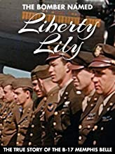 Bomber Named the Liberty Lily