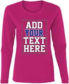 Custom Long Sleeve Shirts for Women - Make Your OWN Shirt - Add Your Text Number Printing