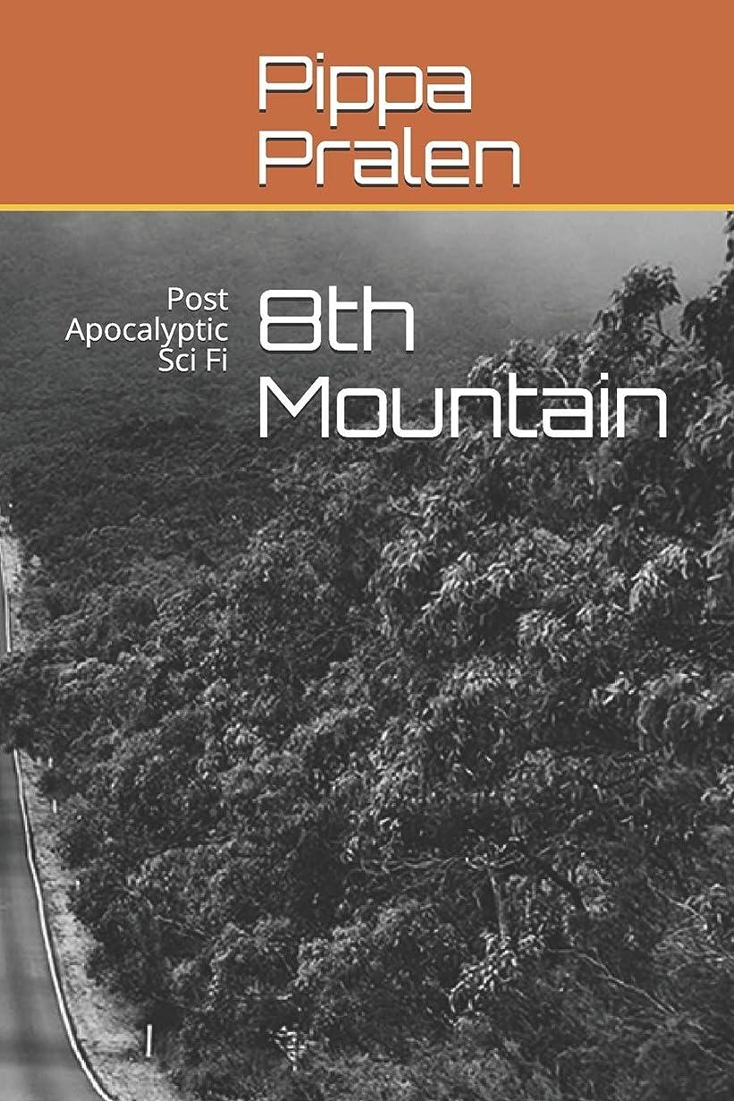 敏感な無駄にあからさま8th Mountain: Post Apocalyptic Sci Fi