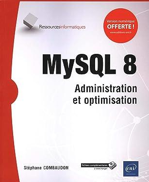 MySQL 8 : Administration et optimisation