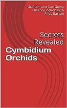 Cymbidium Orchids: Secrets Revealed