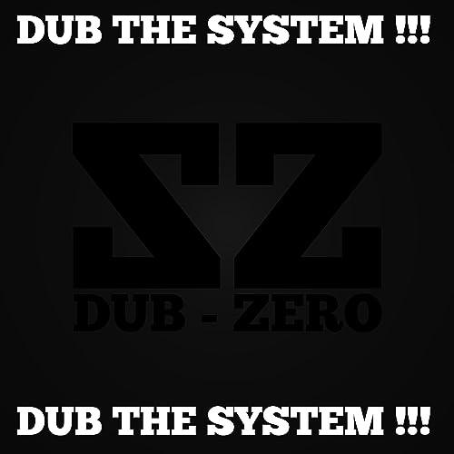 37bd6c4b8bdba Dub the System !!! by DUB ZERO SOUND SYSTEM on Amazon Music - Amazon.com