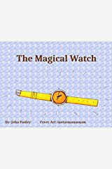 The Magical Watch Kindle Edition
